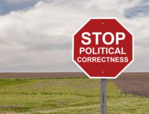 Zugriff! Oder: Politische Korrektheit untergräbt Redefreiheit