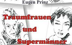 Von Traumfrauen und Supermännern